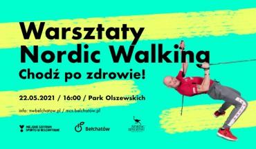 """Ruszyły zapisy na Warsztaty Nordic Walking """"Chodź po zdrowie"""""""
