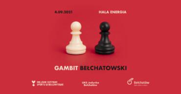 """""""Gambit Bełchatowski"""" Szachów Szybkich już w sobotę, 4 września w Hali Energia"""